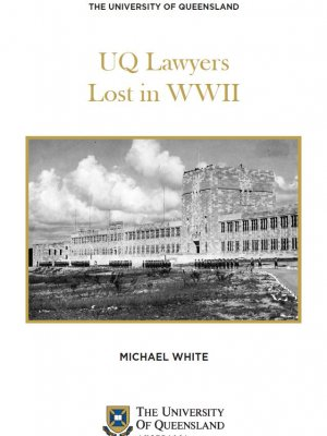 UQ Lawyers Lost in World War II