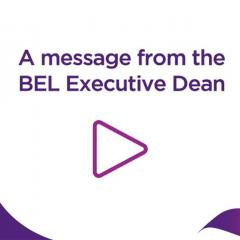 title card message from the BEL Executive Dean